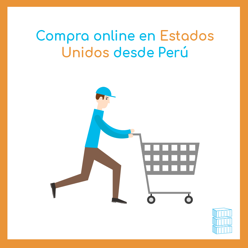 Compra online en Estados Unidos desde Perú